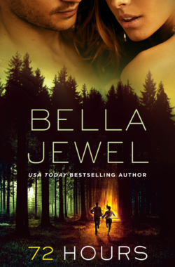 72 Hours_Bella Jewel