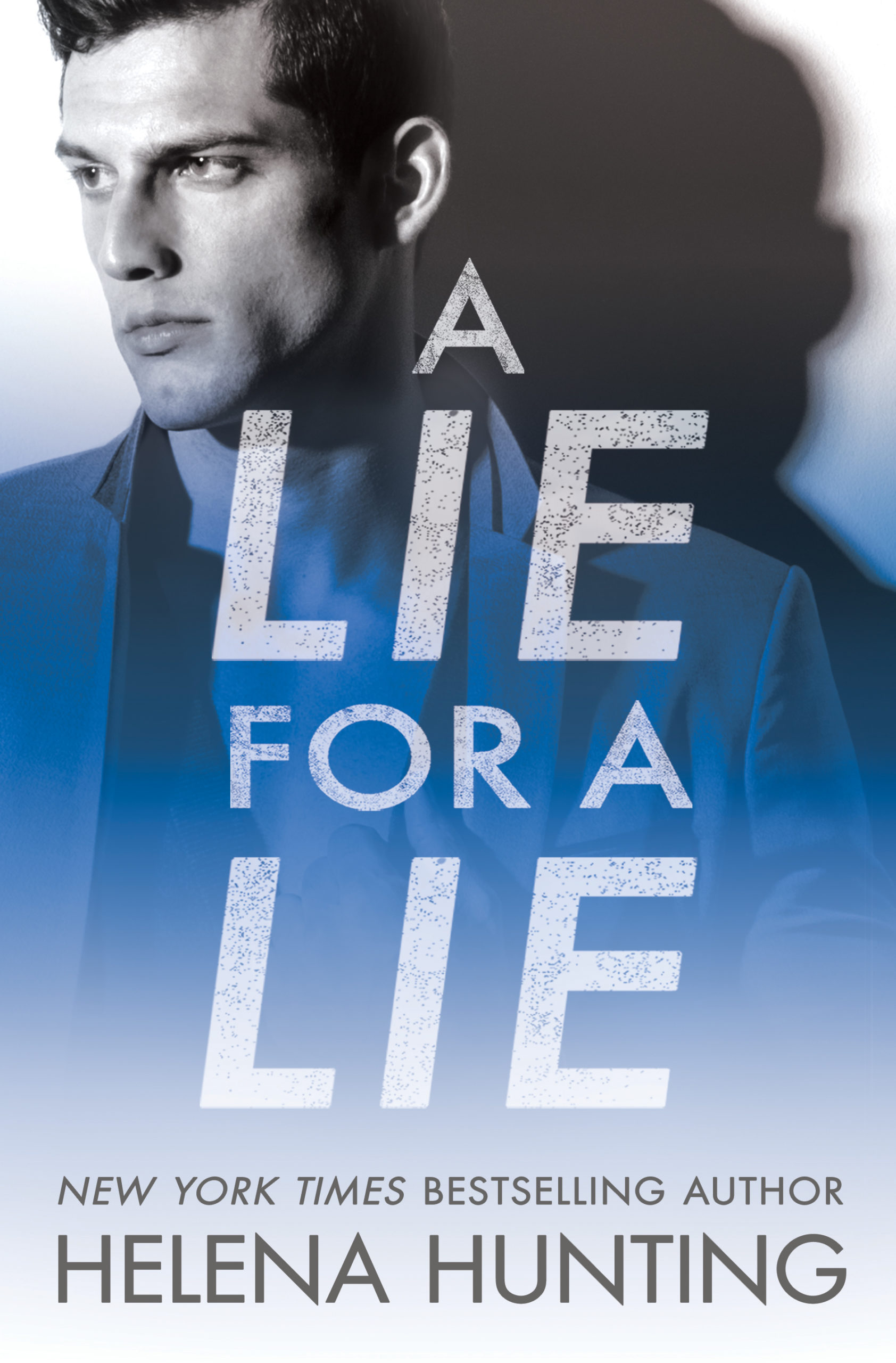 A LIE FOR A LIE (All In #1) Cover – Helena Hunting