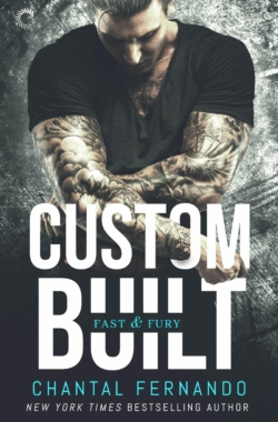 CUSTOM BUILT (Fast & Fury #1) Cover – Chantal Fernando