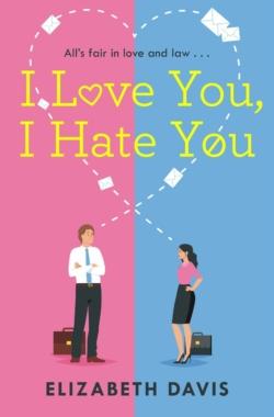I LOVE YOU, I HATE YOU Cover – Elizabeth Davis