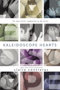 KALEIDOSCOPE HEARTS Cover – Claire Contreras
