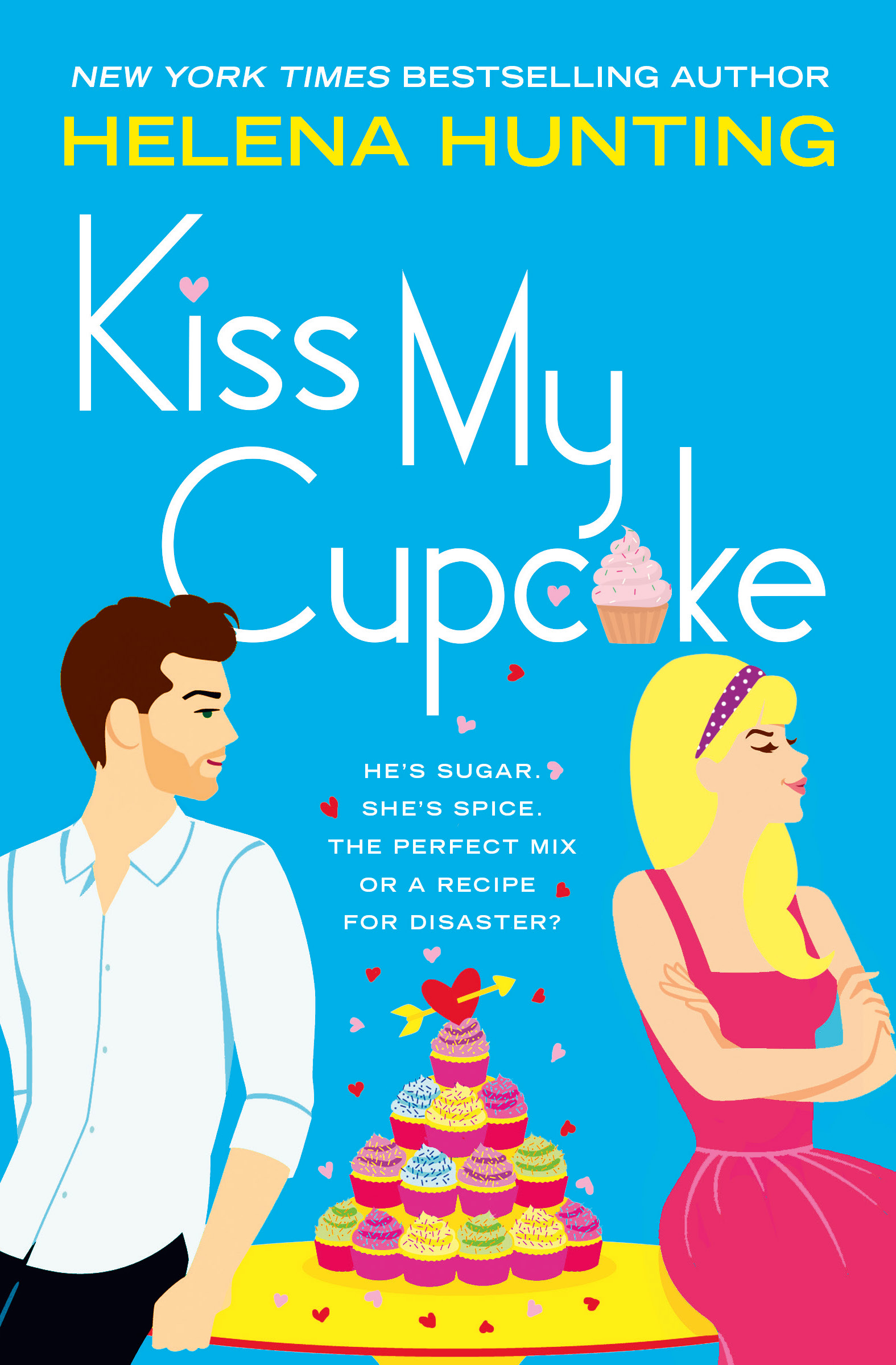 KISS MY CUPCAKE Cover – Helena Hunting
