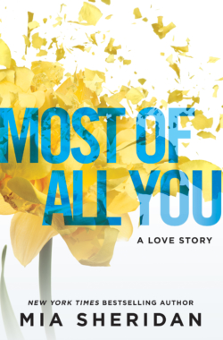 MOST OF ALL YOU Cover – Mia Sheridan