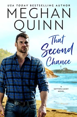 THAT SECOND CHANCE (Getting Lucky #1) Cover – Meghan Quinn
