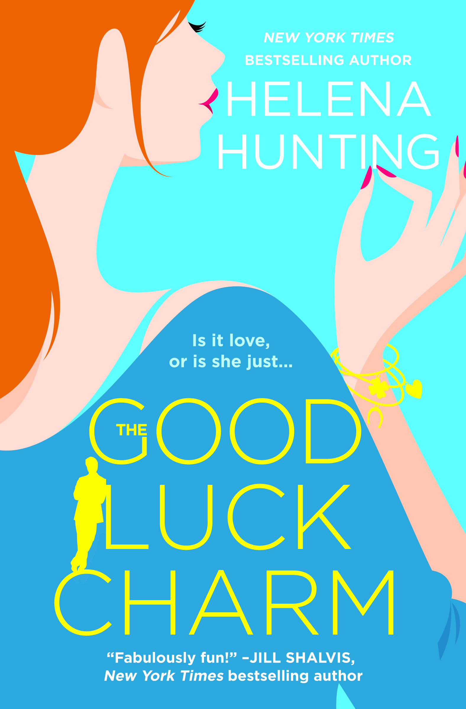 THE GOOD LUCK CHARM Cover – Helena Hunting