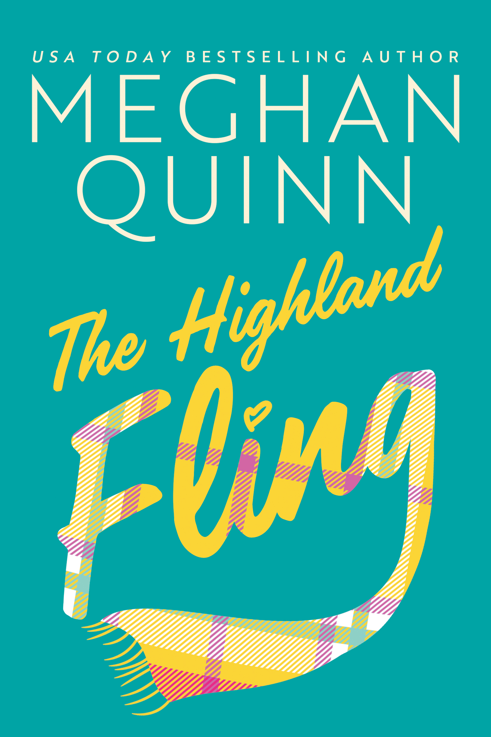 THE HIGHLAND FLING Cover – Meghan Quinn