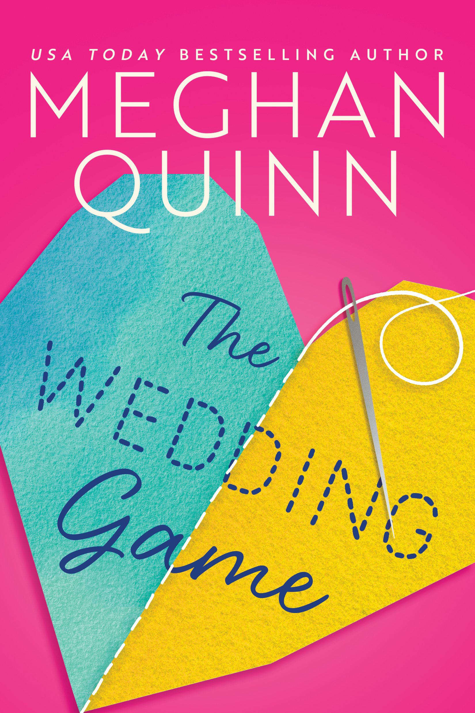 THE WEDDING GAME Cover – Meghan Quinn