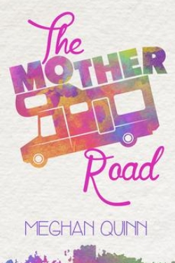 the-mother-road-meghan-quinn