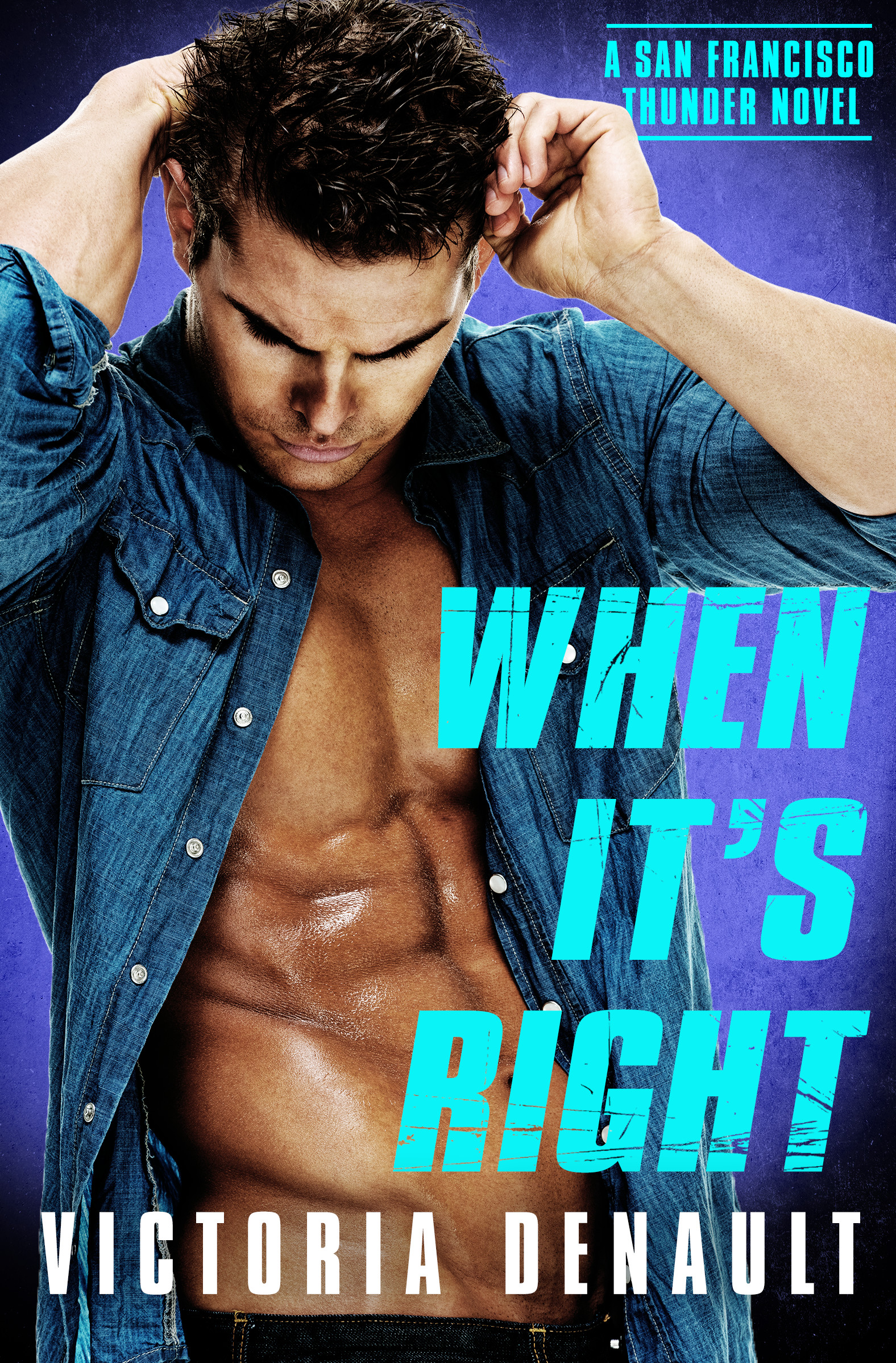 WHEN IT'S RIGHT Cover – Victoria Denault