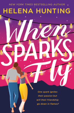 WHEN SPARKS FLY Cover – Helena Hunting