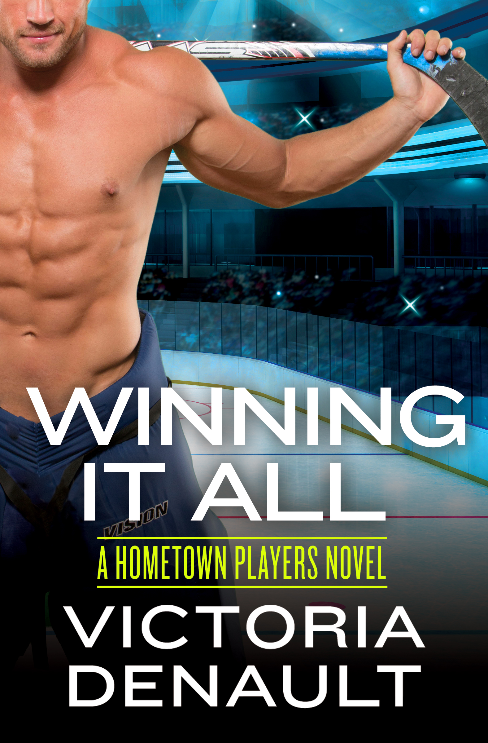 Winning It All by Victoria Denault