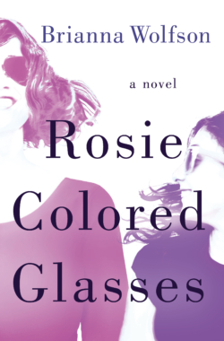 ROSIE COLORED GLASSES Cover – Brianna Wolfson