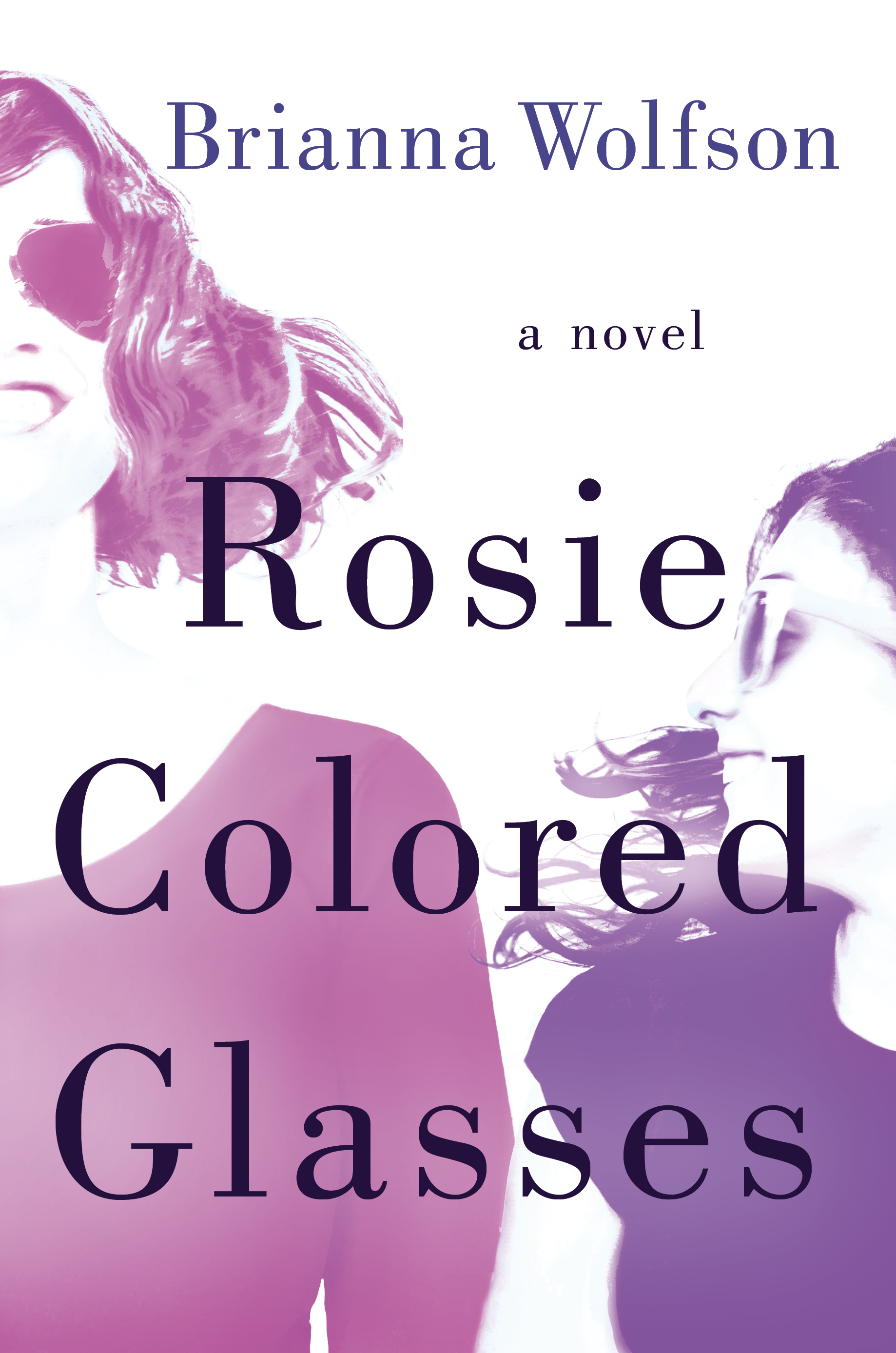 ROSIE COLORED GLASSES Cover – Brianna Wolfson